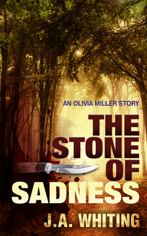 The Stone of Sadness (Olivia Miller Mystery #3)