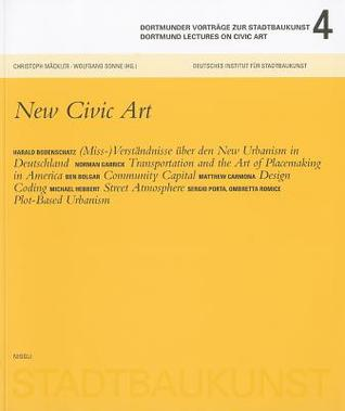 Dortmund Lectures on Civic Art: New Civic Art
