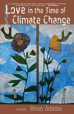 Love in the Time of Climate Change