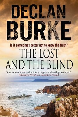 Lost and the Blind: A Contemporary Thriller Set in Rural Ireland