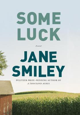 Some Luck (Last Hundred Years: A Family Saga, #1)