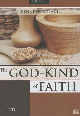 The God-Kind of Faith
