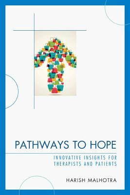 Pathways to Hope: Innovative Insights for Therapists and Patients