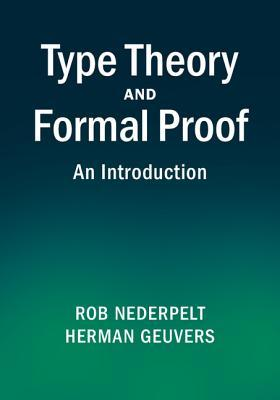 Type Theory and Formal Proof