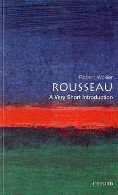 Rousseau: A Very Short Introduction(Very Short Introductions 48)
