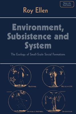 Environment, Subsistence and System