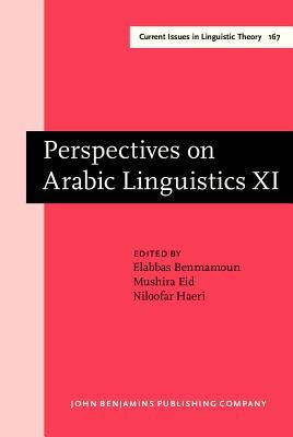 Perspectives on Arabic Linguistics: Papers from the Annual Symposium on Arabic Linguistics. Volume XI: Atlanta, Georgia, 1997