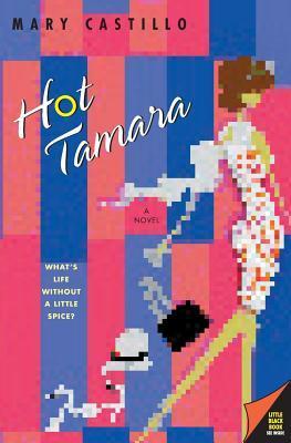 Hot Tamara by Mary Castillo