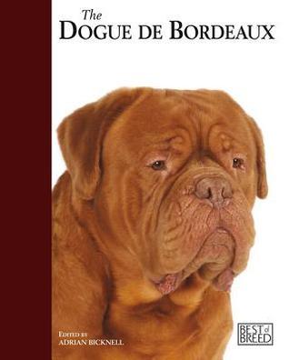 Dogue de Bordeaux: Pet Book