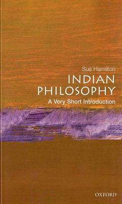 Indian Philosophy: A Very Short Introduction por Sue Hamilton