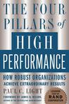 The Four Pillars of High Performance: How Robust Organizations Achieve Extraordinary Results