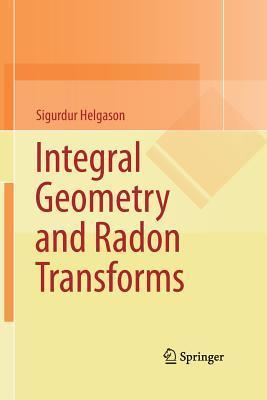 integral-geometry-and-radon-transforms