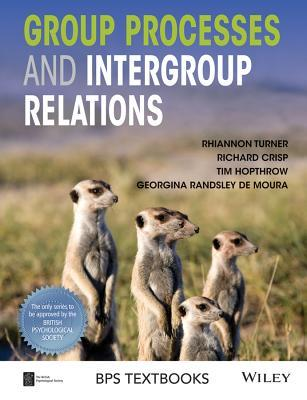 Group Processes and Intergroup Relations