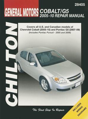 Chilton Total Car Care GM: Chevrolet Cobalt, 2005-10 & Pontiac G5, 2007-09 & Pursuit 2005-2006 Repair Manual