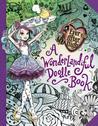 Ever After High:A Wonderlandiful Doodle Book