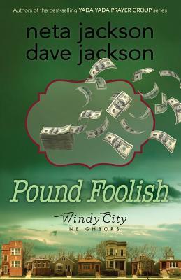 Pound Foolish (Windy City Neighbors #4)