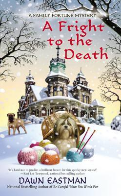 A Fright to the Death (A Family Fortune Mystery, #3)