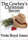 The Cowboy's Christmas Secret (Copper Mountain Christmas series Book 1)
