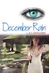 December Rain(August Fog, #2)