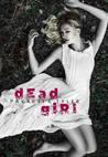 Dead Girl by Pavarti K. Tyler