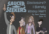 Saucer Seekers: Disclosure?I Barely Know Her (Saucer Seekers #3)