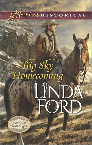 Big Sky Homecoming (Montana Marriages, #3)