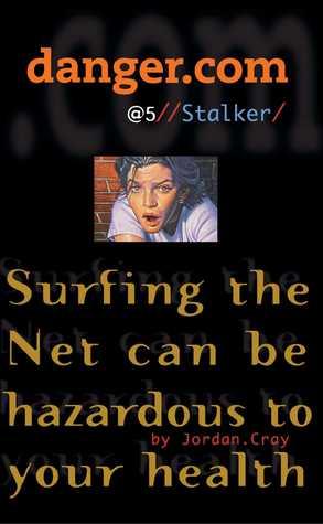 Danger.Com #5 by Jordan Cray