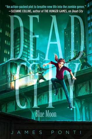 Blue Moon (Dead City, #2)
