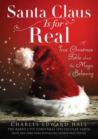 Santa Claus Is for Real by Charles Edward Hall
