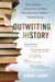 Outwitting History: The Ama...