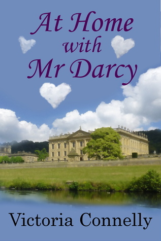 At Home with Mr. Darcy(Austen Addicts 6)