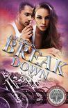 Break Down (Break Series, #1)