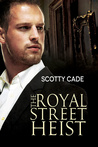 The Royal Street Heist (Bissonet & Cruz Investigations, #1)