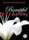 Beautiful Duplicity (Armstrong Securities, #1)