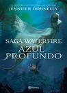 Azul profundo by Jennifer Donnelly