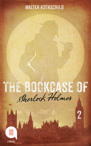 The Bookcase of Sherlock Holmes (Episode 2)