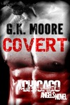 Covert by G.K. Moore