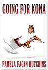 Going for Kona by Pamela Fagan Hutchins