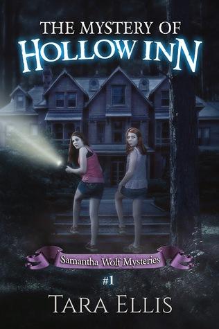 The Mystery Of Hollow Inn by Tara Ellis