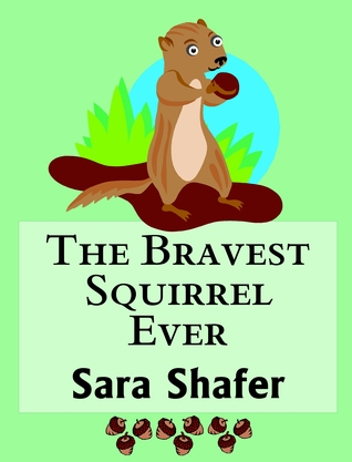 The Bravest Squirrel Ever