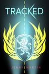 Tracked (Tracked, #1)