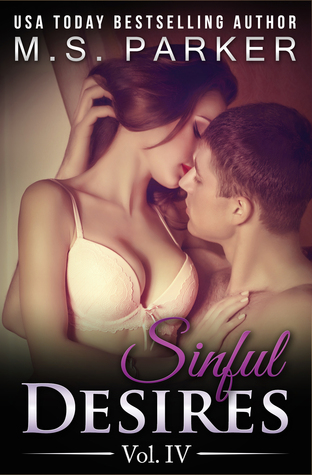 Sinful Desires: Vol. IV (Sinful Desires, #4)