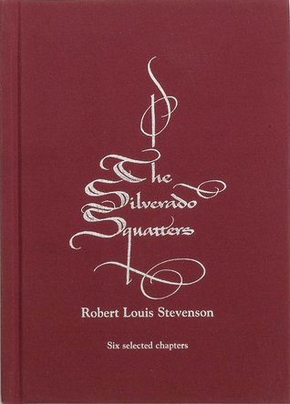 The Silverado Squatters: Six Selected Chapters