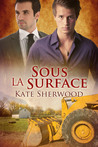 Sous la surface by Kate Sherwood