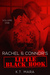 Rachel and Connor's Little Black Book: Volume One (Rachel and Connor, #1)