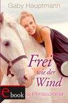 Kayas Pferdesommer by Gaby Hauptmann
