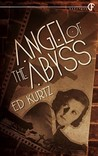Angel of the Abyss by Ed Kurtz