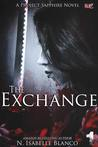 The Exchange: Part 1 (Project Sapphire, #1)