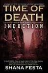 Time of Death: Induction (Time of Death, #1)