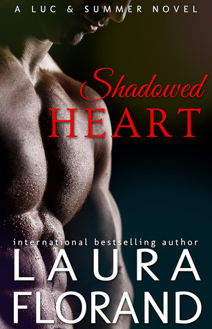 Shadowed Heart: A Luc and Summer Novel (Amour et Chocolat, #5.5)